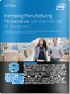 white paper increasing manufacturing performance with the internet of things iot