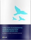 white paper three steps to accelerating your migration from windows server 2003