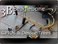 Beaglebone: Introduction to GPIOs – Using Device Tree Overlays under Linux 3.8+