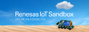 Renesas releases IoT Sandbox for connected device and analytics prototyping