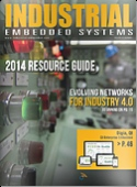 Industrial Embedded Systems - 2014 Resource Guide