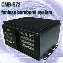 CMB-B72 fanless barebone system