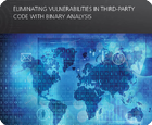 White Paper: Eliminating Vulnerabilities in Third-Party Code with Binary Analysis
