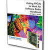 White Paper:  Putting FPGAs to Work in Software Radio Systems Seventh Edition
